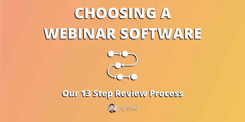 Choosing a webinar software - our review process